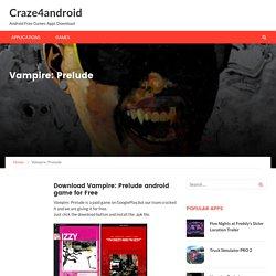 Vampire: Prelude – Craze4android
