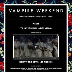 Vampire Weekend: News