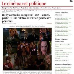 Buffy contre les vampires (1997 – 2003), partie I : une relative inversion genrée des pouvoirs