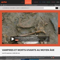 Vampires et morts-vivants au Moyen Âge