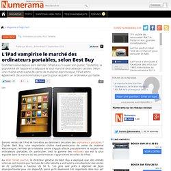 L'iPad vampirise le marché des ordinateurs portables, selon Best Buy