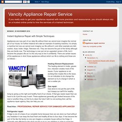 Vancity Appliance Repair Service: Instant Appliance Repair with Simple Techniques