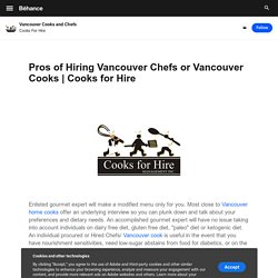 Vancouver Cooks and Chefs on Behance