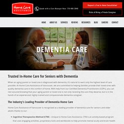 Vancouver Dementia Care – Specialty Care for Seniors with Dementia