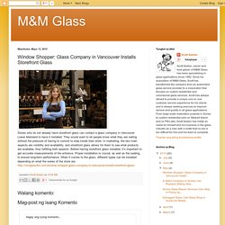 Window Shopper: Glass Company in Vancouver Installs Storefront Glass