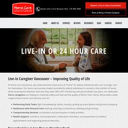Safe & Reliable Live-In Care for Seniors
