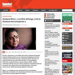 Vandana Shiva : « Le libre-échange, c'est la dictature des entreprises » - Souveraineté populaire