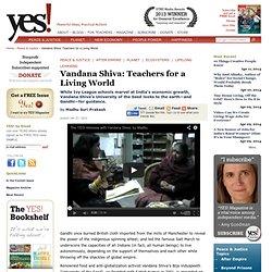 Vandana Shiva: Teachers for a Living World by Madhu Suri Prakash