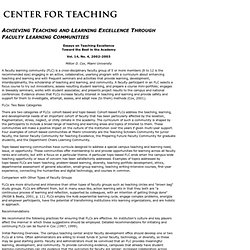 Center for Teaching: Achieving Teaching and Learning Excellence Through Faculty Learning Communities