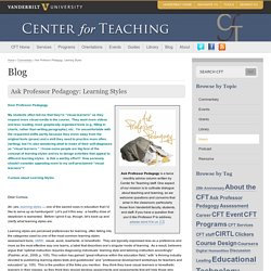 Ask Professor Pedagogy: Learning Styles
