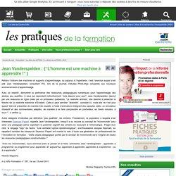 "Jean Vanderspelden : {""L'homme est une machine à apprendre !"" }"