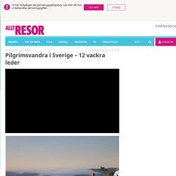 Vandra i Sverige – 12 pilgrimsleder