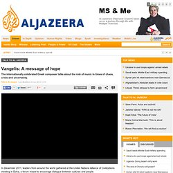 Vangelis: A message of hope - Talk to Al Jazeera