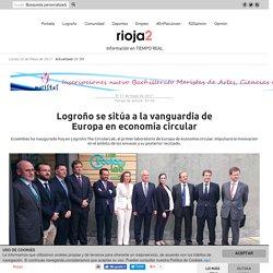 Logroño se sitúa a la vanguardia de Europa en economía circular