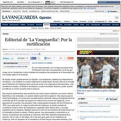 Editorial de 'La Vanguardia': Por la rectificación