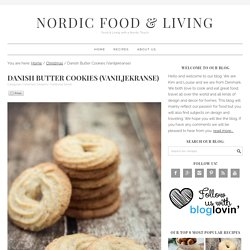 Danish Butter Cookies (Vaniljekranse), traditional recipe