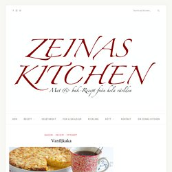 Vaniljkaka - ZEINAS KITCHEN
