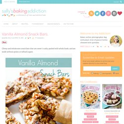 Vanilla Almond Snack Bars. - Sallys Baking Addiction
