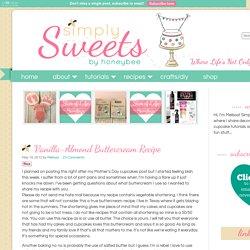 Vanilla-Almond Buttercream Recipe - simplysweetsbyhoneybee.com