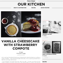 Vanilla cheesecake with strawberry compote & Cooking Blog