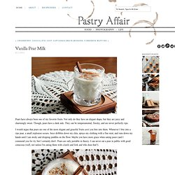 The Pastry Affair - Home - Vanilla Pear Milk