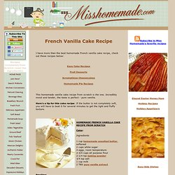 French Vanilla Cake Recipe, Easy Cake Recipes - MissHomemade.com