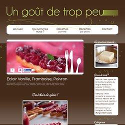 Eclair Vanille, Framboise, Poivron