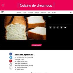 Cake à la vanille moelleux et facile – Cuisine de chez nous