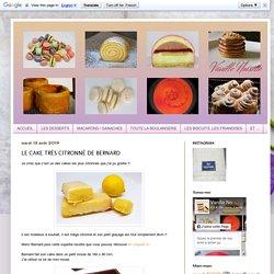 LE CAKE TRÈS CITRONNÉ DE BERNARD