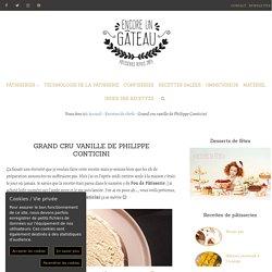 Grand cru vanille de Philippe Conticini - Recette de Chef