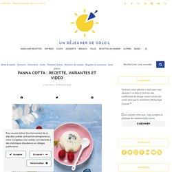 Panna cotta vanille base et variantes - Recette et vidéo