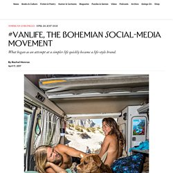 #Vanlife, the Bohemian Social-Media Movement