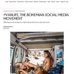 #Vanlife, the Bohemian Social-Media Movement