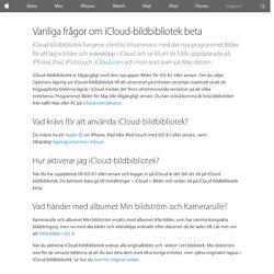 Vanliga frågor om iCloud-bildbibliotek beta - Apple-support