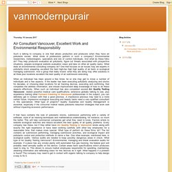 vanmodernpurair: Air Consultant Vancouver, Excellent Work and Environmental Responsibility
