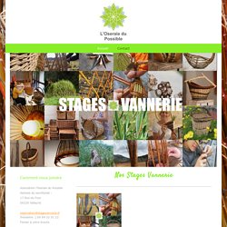 Les Stages Vannerie de l'Oseraie du Possible - Stages Vannerie