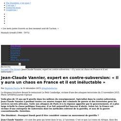 """Jean-Claude Vannier, expert en contre-subversion: """"Il y aura un chaos en France et il est inéluctable"""""""
