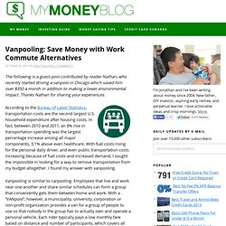Vanpooling: Save Money with Work Commute Alternatives