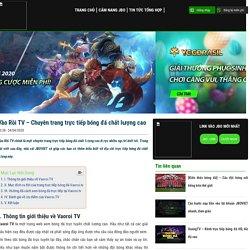 Vào Rồi TV - Chuyên trang trực tiếp bóng đá chất lượng cao