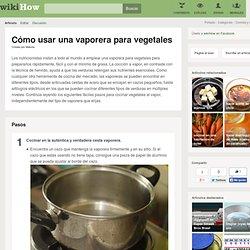 Cómo usar una vaporera para vegetales
