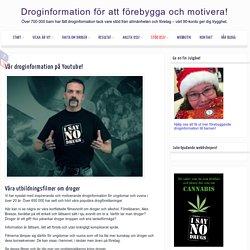 Vår droginformation på Youtube!