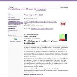 Våra projekt 2011-2012 - flexlär 2011