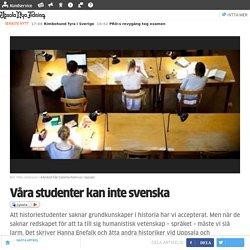 Våra studenter kan inte svenska
