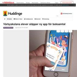 Vårbyskolans elever släpper ny app för boksamtal - Huddinge kommun