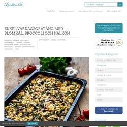 Enkel vardagsgratäng med blomkål, broccoli och kalkon - Landleys Kök