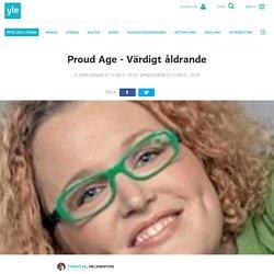 Proud Age - Värdigt åldrande