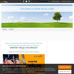 Varför välja ColorGlo? - colorglo.over-blog.com