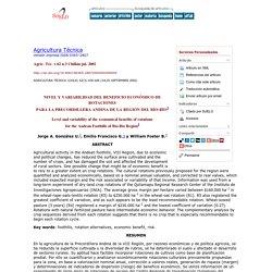 Agricultura Técnica - NIVEL Y VARIABILIDAD DEL BENEFICIO ECONÓMICO DE ROTACIONES PARA LA PRECORDILLERA ANDINA DE LA REGIÓN DEL BÍO-BÍO