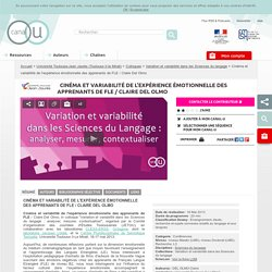 Cinéma et variabilité de l'expérience émotionnelle des apprenants de FLE / Claire Del Olmo - Université Toulouse-Jean Jaurès (Toulouse II-le Mirail)