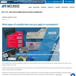 What types of variable data can you apply to nameplates? - Melrose